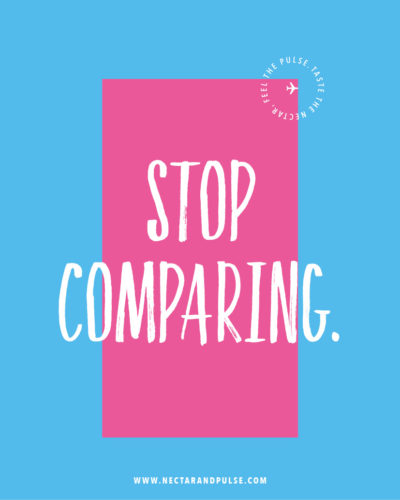 #9 Stop comparing