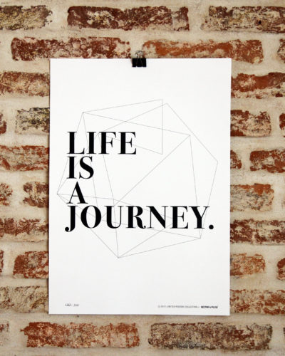 #10 Life is a journey