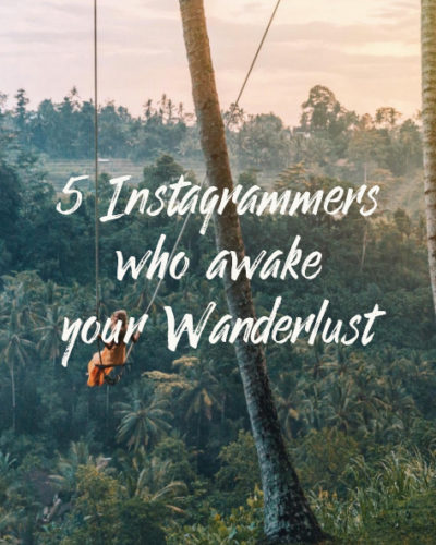 5 Instagrammers who awake your Wanderlust